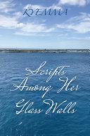 Scripts Among Her Glass Walls Pdf/ePub eBook