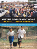 Meeting Development Goals in Small Urban Centres