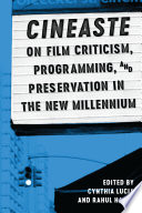 Cineaste on Film Criticism  Programming  and Preservation in the New Millennium