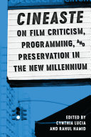 Cineaste On Film Criticism Programming And Preservation In The New Millennium Google Books