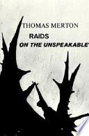 Raids on the Unspeakable