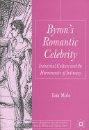 Byron's Romantic celebrity: industrial culture and the ...