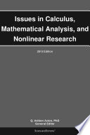 Issues in Calculus  Mathematical Analysis  and Nonlinear Research  2013 Edition