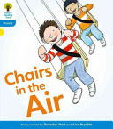 Oxford Reading Tree: Stage 3: Floppy's Phonics Fiction: Chairs in the Air