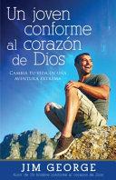 Un Joven Conforme Al Corazon de Dios