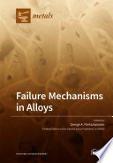 Failure Mechanisms In Alloys