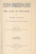 The Lady of Provence  Or  Humbled and Healed