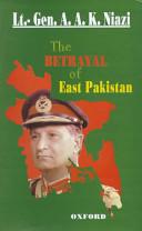 Pdf The Betrayal of East Pakistan