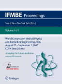 World Congress of Medical Physics and Biomedical Engineering 2006: ...