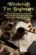 Witchcraft For Beginners Pdf/ePub eBook