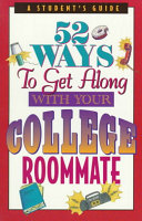 52 Ways to Get Along with Your College Roommate