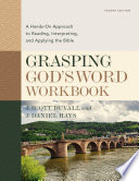 Grasping God s Word Workbook  Fourth Edition