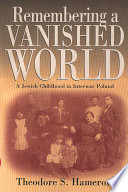 Remembering a Vanished World