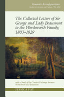 Collected Letters of Sir George and Lady Beaumont to the Wordsworth Family, 1803-1829 Pdf