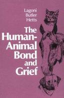 The Human animal Bond and Grief