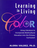 Learning In Living Color Book PDF