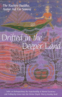 Drifted in the Deeper Land