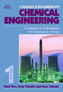 Coulson   Richardson s Chemical Engineering  Fluid flow  heat transfer  and mass transfer  5th ed   1996  Book