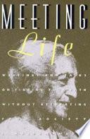 Meeting Life