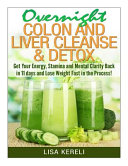 Overnight Colon and Liver Cleanse   Detox