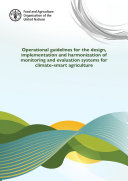 Operational guidelines for the design, implementation and harmonization of monitoring and evaluation systems for climate-smart agriculture