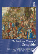 The Routledge History of Genocide Book