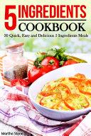5 Ingredients Cookbook Pdf/ePub eBook
