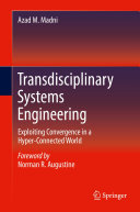Transdisciplinary Systems Engineering