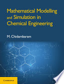 Mathematical Modelling and Simulation in Chemical Engineering Book