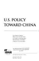 U S  Policy Toward China