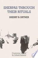 Sherpas Through Their Rituals Book