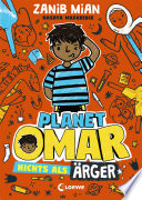 Planet Omar - Nichts als Ärger