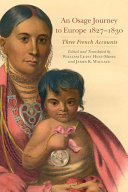 An Osage Journey to Europe, 1827–1830 Pdf/ePub eBook