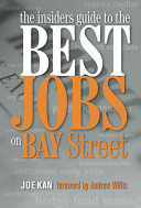 The Insiders Guide to the Best Jobs on Bay Street