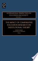 The Impact of Comparative Education Research on Institutional Theory Book