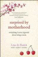 Surprised by Motherhood [Pdf/ePub] eBook