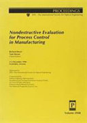 Nondestructive Evaluation for Process Control in Manufacturing Book