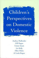 Children s Perspectives on Domestic Violence