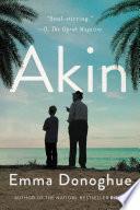 Akin : a novel