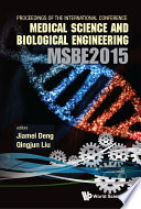 Computer Science And Engineering Technology Cset2015 Medical Science And Biological Engineering Msbe2015 Proceedings Of The 2015 International Conference On Cset And Msbe