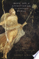 Hope  Joy  and Affection in the Classical World