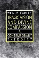 Tragic Vision and Divine Compassion