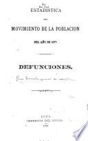 Estadistica del movimiento de la poblacion del año de 1877 Defunciones