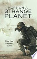 Hope on a Strange Planet