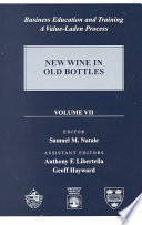 Business Education and Training: New wine in old bottles