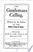The Gentleman s Calling  Written by the author of the Whole Duty of Man i e  Richard Allestree  Book PDF