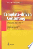 Template driven Consulting