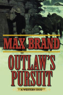 Outlaw's Pursuit: A Western Duo
