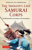 The Shogun's Last Samurai Corps Pdf/ePub eBook