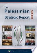 The Palestinian Strategic Report 2008